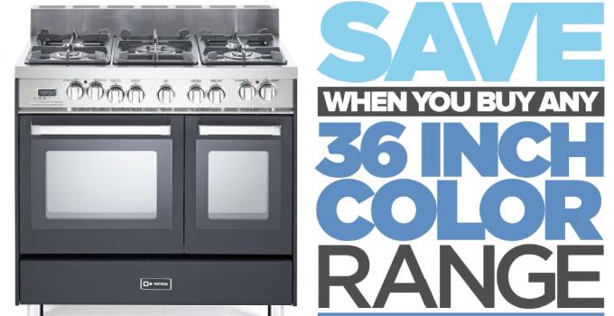 $400 In-Store Rebate on Any 36″ Verona Color Range